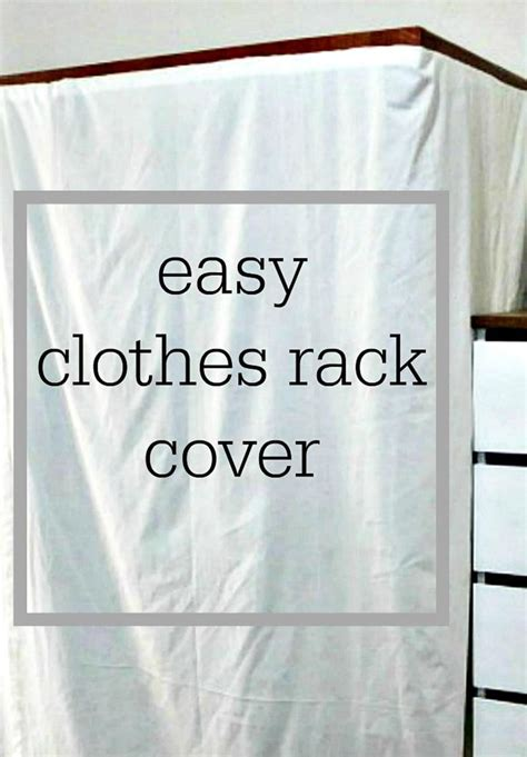 Clothes Rack Cover Diy