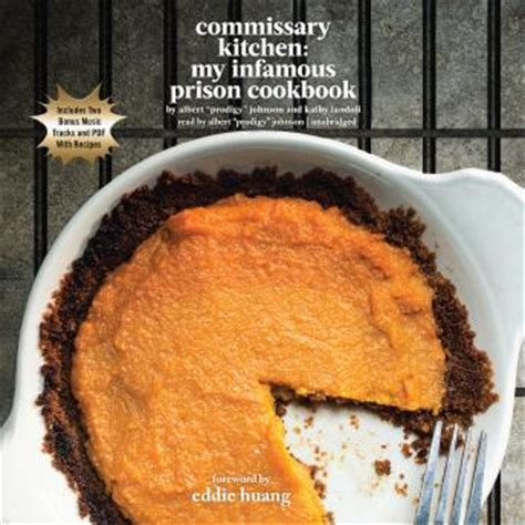 [pdf] Commissary Kitchen My Infamous Prison Cookbook.