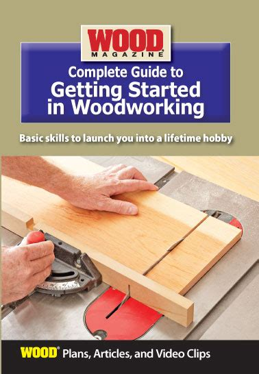 Complete Guide To Getting Started In Woodworking Pdf