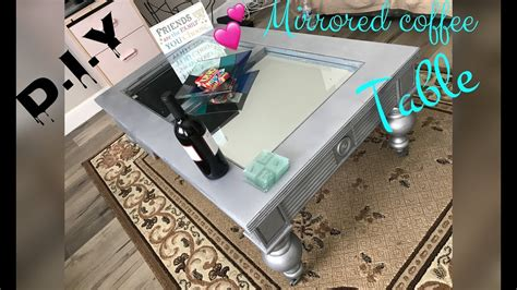 DIY Mirror Coffee Table Youtube