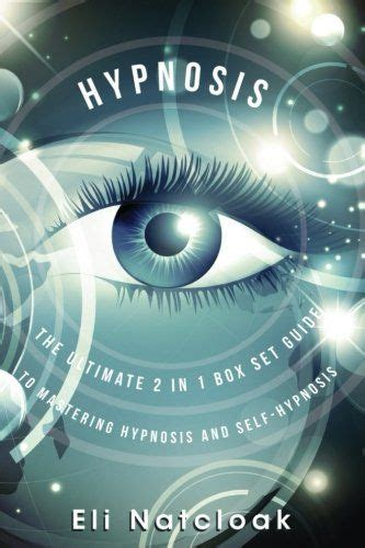 [pdf] Download Hypnosis The Ultimate 2 In 1 Box Set Guide To .