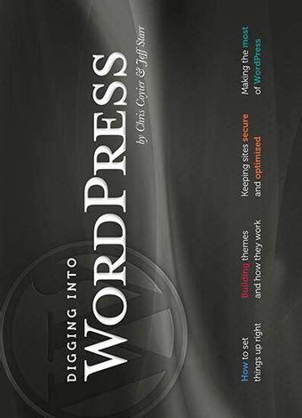 @ Digging Into Wordpress - Envato Tuts Ebook.