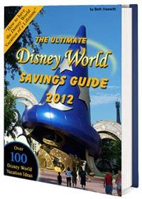 @ Disney World Vacation And Savings Travel Guide .
