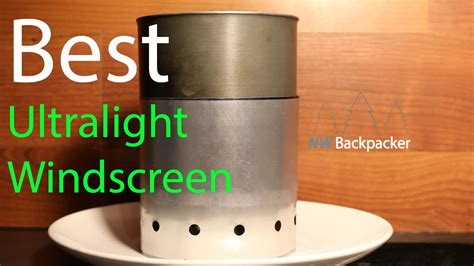 Diy Backpacking Stove Windscreen