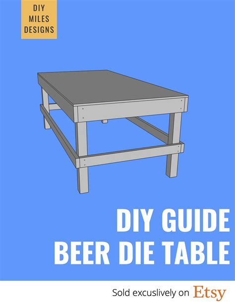 Diy Beer Die Table Dimensions