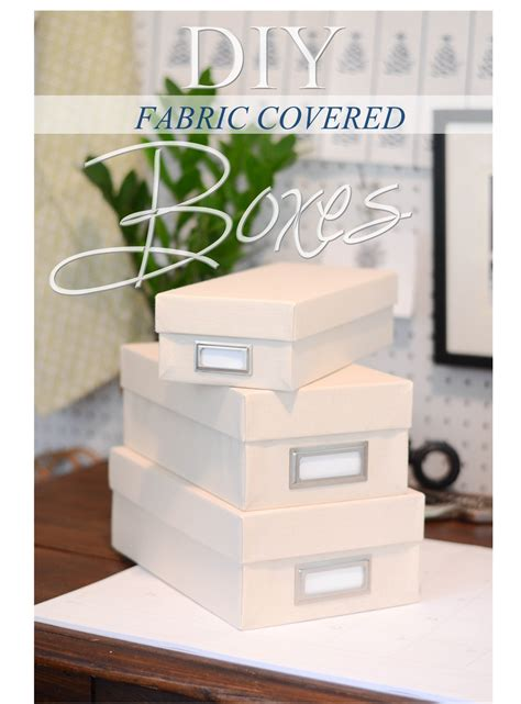 Diy Cloth Covered Boxes