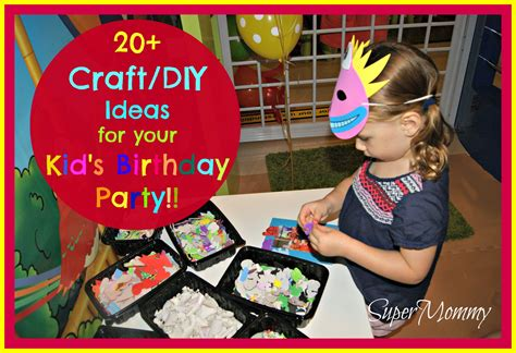 Diy Crafts For Birthday Ideas