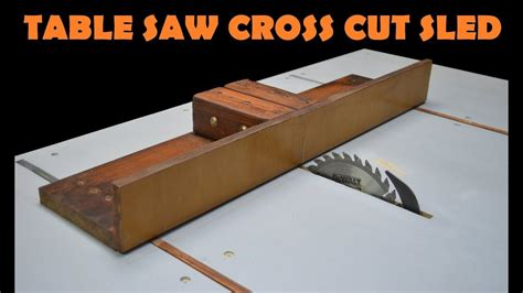Diy Crosscut Sled For Table Saw