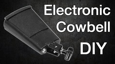 Diy Electronic Cowbell