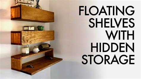 Diy Floating Shelves With Hidden Storage