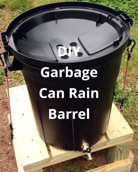 Diy Garbage Can Rain Barrel