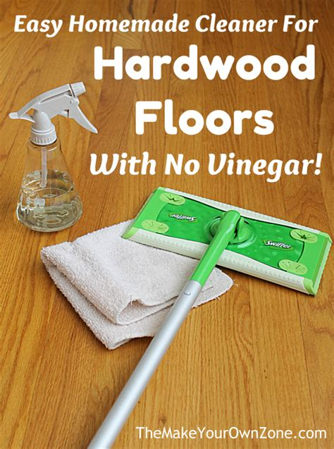 Diy Hardwood Floor Cleaner No Vinegar