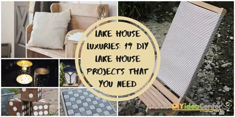 Diy Lake House Projects
