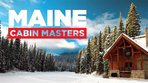 Diy Network Shows Maine Cabin Masters