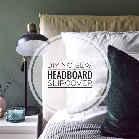 Diy No Sew Headboard Slipcover
