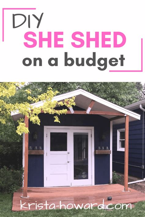 Diy She Shed On A Budget