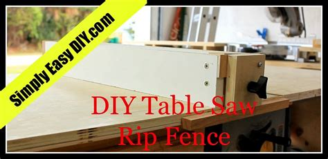 Diy Simple Rip Fence For Table Saw