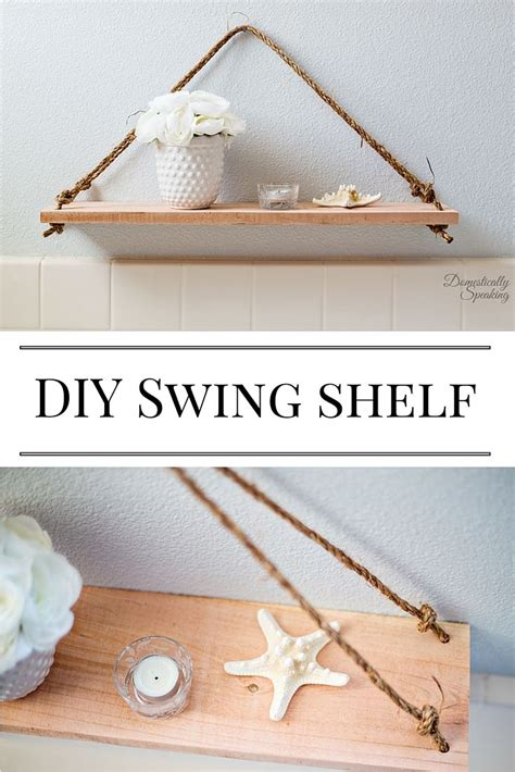 Diy Swing Rope Shelf
