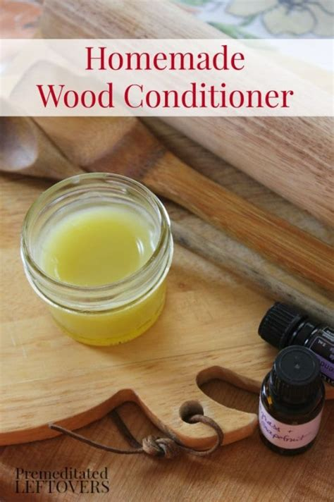 Diy Wood Conditioner