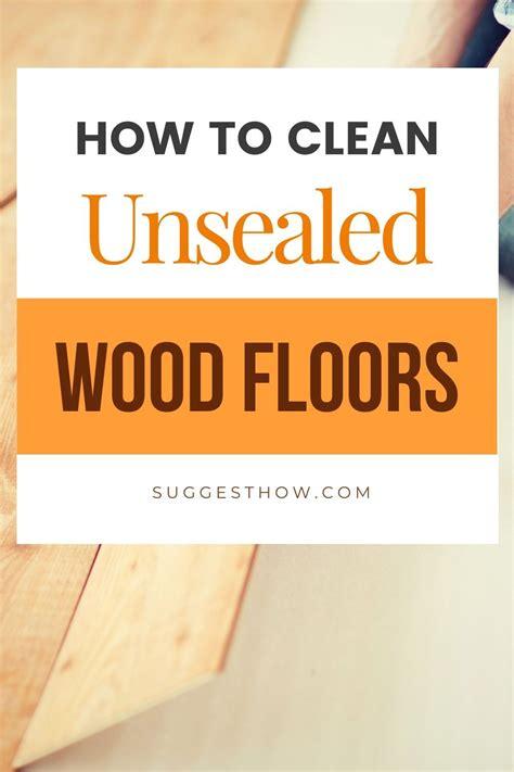 Diy-Clean-Unsealed-Wood-Floors