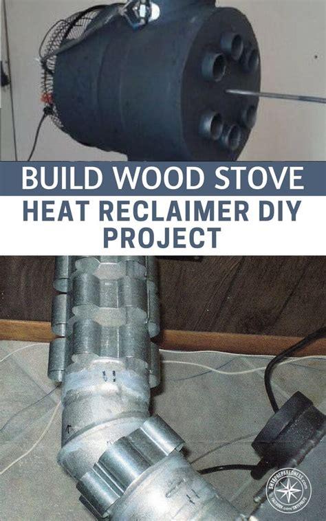 Diy-Wood-Stove-Heat-Reclaimer