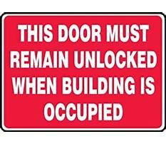 Best Door must remain unlocked building occupied