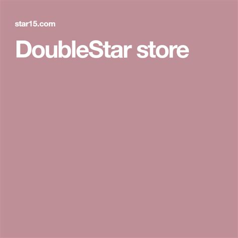 Doublestar Store.