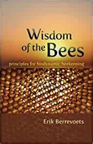 [pdf] Download Wisdom Of The Bees Principles For Biodynamic .