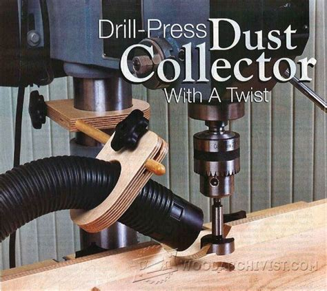 Drill Press Dust Collection Jig Woodcraft Furniture