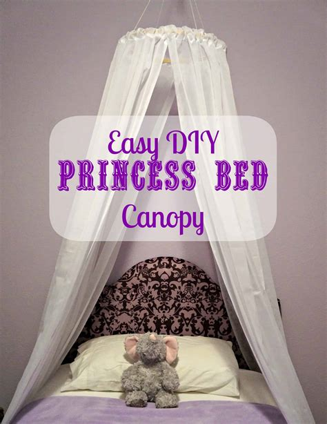 Easy Bed Canopy Diy Princess