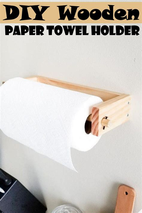 Easy Diy Paper Towel Holder