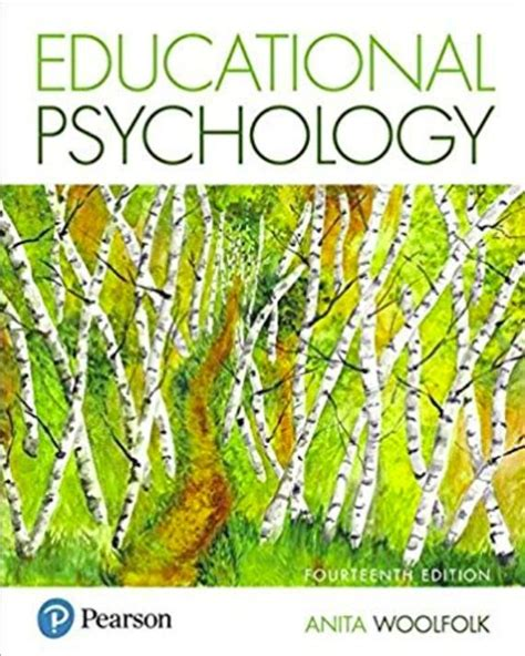 Educational Psychology 14th Edition Free And Educational Psychology 9th Edition Anita Woolfolk