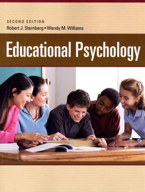 Educational Psychology By Sternberg And Williams 2010 2nd Edition Pdf And Educational Psychology Doctorate Australia