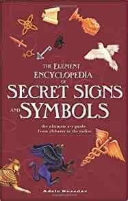 [pdf] Element Encyclopedia Of Secret Signs And Symbols.