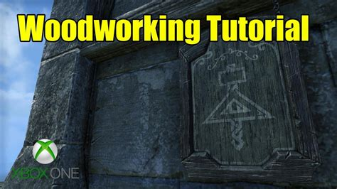 Eso-Xbox-One-Woodworking-Guide
