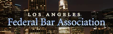 [pdf] Fba Lawyer - Federal Bar Association -- Los Angeles.