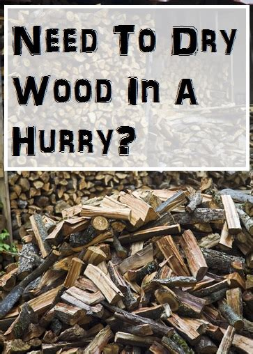 Fast Way To Dry Out Firewood