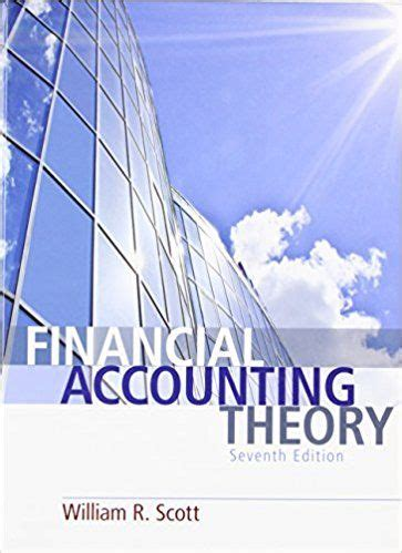 Financial Accounting Theory Textbook Solutions And Financial Industry Prospectus Publishing Solutions