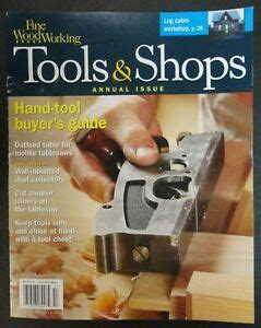 Fine Woodworking Tools And Shops Back Issues