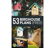Best Free birdhouse blueprints wild birds