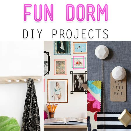 Fun Diy Projects For Dorm