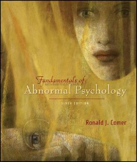 Fundamentals Of Abnormal Psychology 5th Edition And Mathematical Psychology Degree