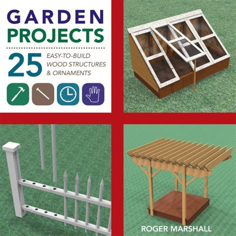 Garden-Projects-25-Easy-To-Build-Wood-Structures