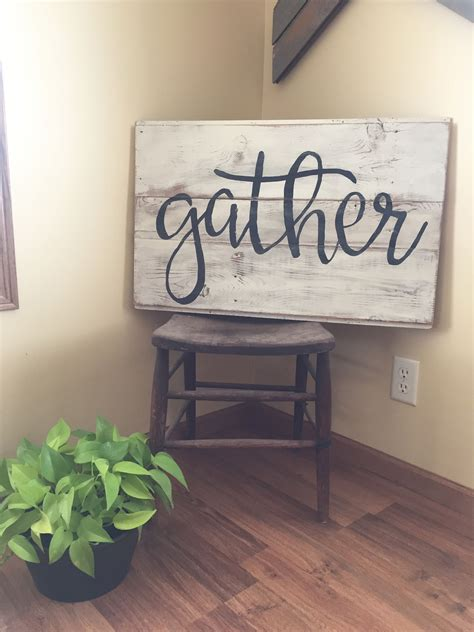 Gather Wood Sign Diy Ideas