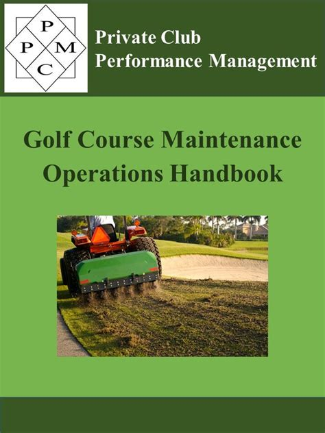 [pdf] Golf Course Maintenance Operations Handbook.