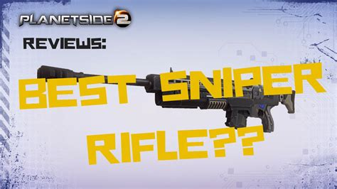 Highest Damage Sniper Rifle In Planetside 2 And How Good Are Airsoft Sniper Rifles