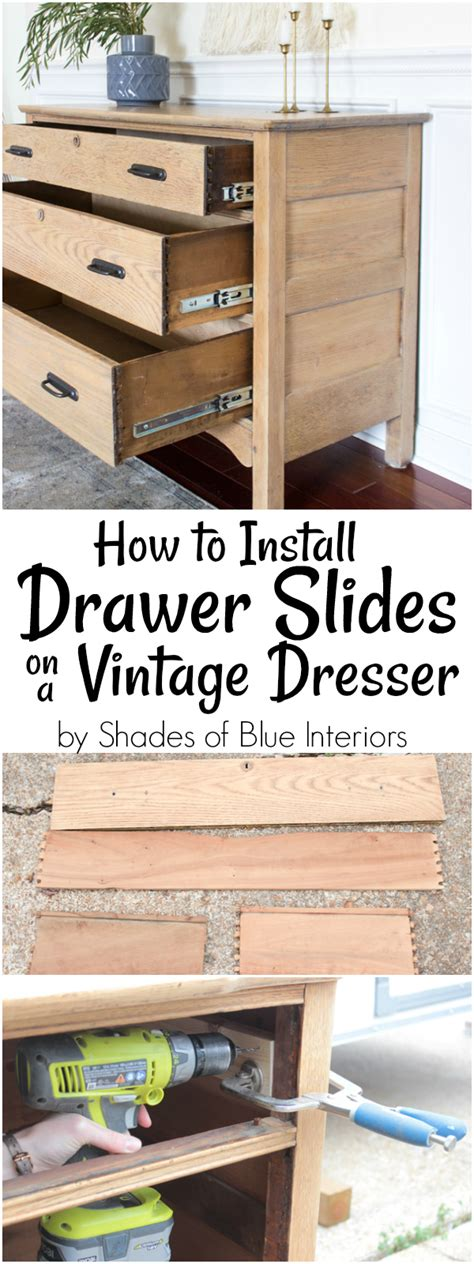 How To Add Drawer Slides To An Old Dresser