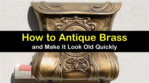 How To Antique Brass Quickly Meaning