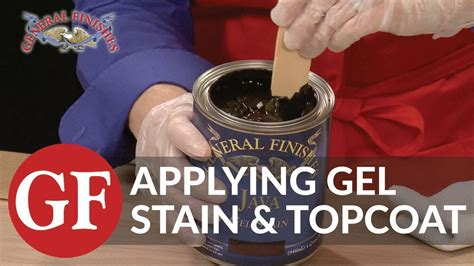 How To Apply Gel Stain Top Coat