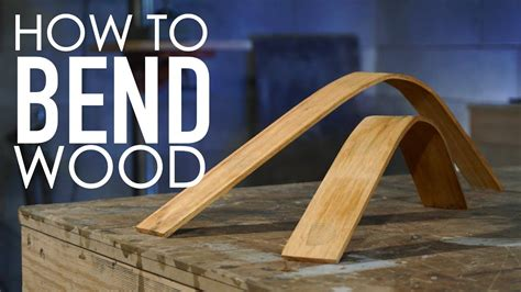 How To Bend Wood Water